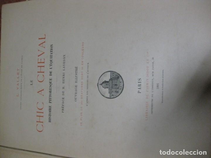 Libros antiguos: le chic a cheval . histtoire pittoresque de lequitation l. vallet 1891 ilustrado equitacion caballo - Foto 5 - 176857792