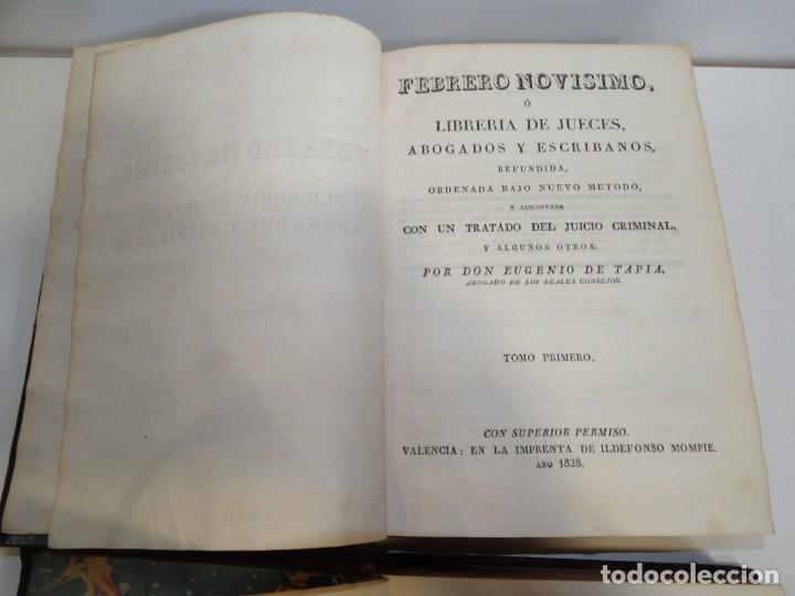 Libros antiguos: FEBRERO NOVÍSIMO Ó LIBRERÍA DE JUECES ABOGADOS Y ESCRIBANOS.1828. 1ª EDICCIÓN. 1828. EUG. DE TAPIA - Foto 3 - 176859554