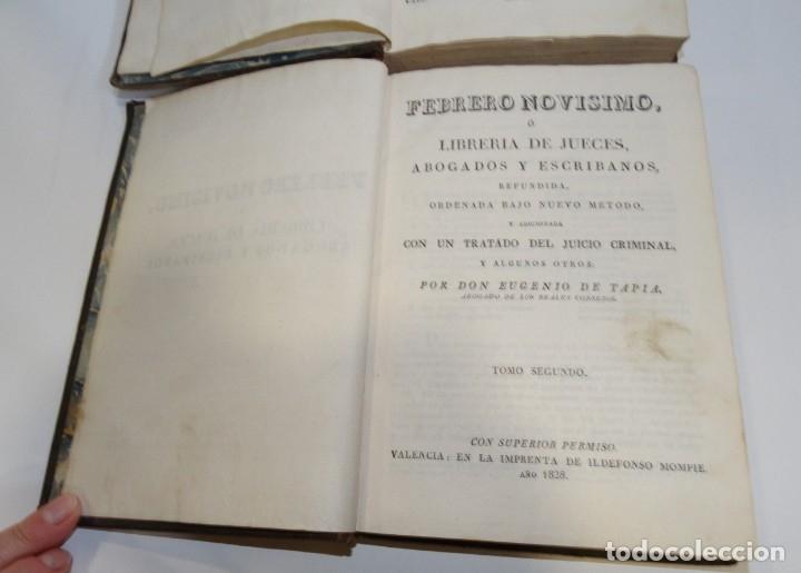 Libros antiguos: FEBRERO NOVÍSIMO Ó LIBRERÍA DE JUECES ABOGADOS Y ESCRIBANOS.1828. 1ª EDICCIÓN. 1828. EUG. DE TAPIA - Foto 4 - 176859554