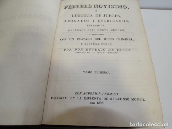 Libros antiguos: FEBRERO NOVÍSIMO Ó LIBRERÍA DE JUECES ABOGADOS Y ESCRIBANOS.1828. 1ª EDICCIÓN. 1828. EUG. DE TAPIA - Foto 5 - 176859554