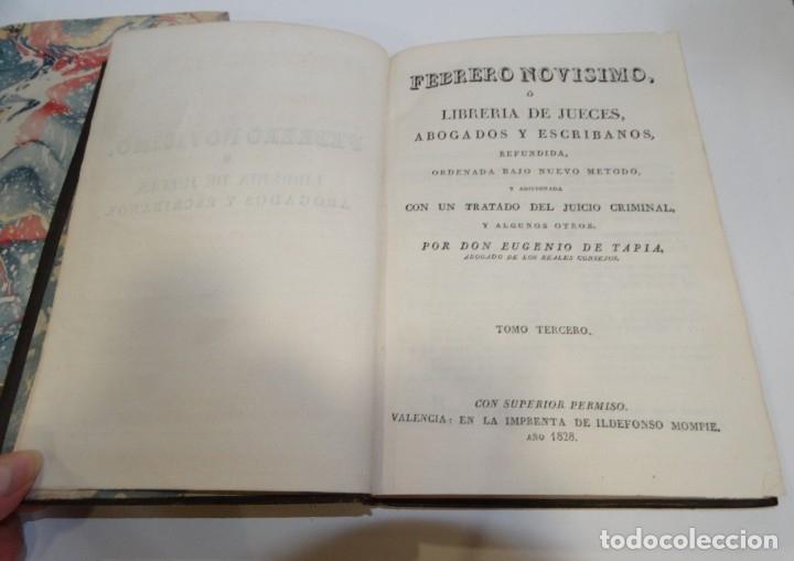 Libros antiguos: FEBRERO NOVÍSIMO Ó LIBRERÍA DE JUECES ABOGADOS Y ESCRIBANOS.1828. 1ª EDICCIÓN. 1828. EUG. DE TAPIA - Foto 8 - 176859554