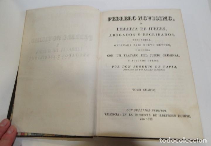 Libros antiguos: FEBRERO NOVÍSIMO Ó LIBRERÍA DE JUECES ABOGADOS Y ESCRIBANOS.1828. 1ª EDICCIÓN. 1828. EUG. DE TAPIA - Foto 9 - 176859554