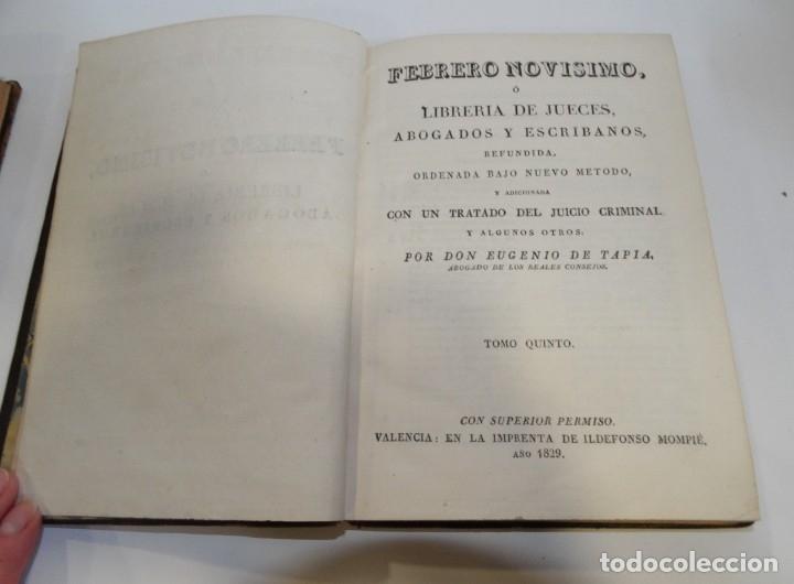 Libros antiguos: FEBRERO NOVÍSIMO Ó LIBRERÍA DE JUECES ABOGADOS Y ESCRIBANOS.1828. 1ª EDICCIÓN. 1828. EUG. DE TAPIA - Foto 11 - 176859554