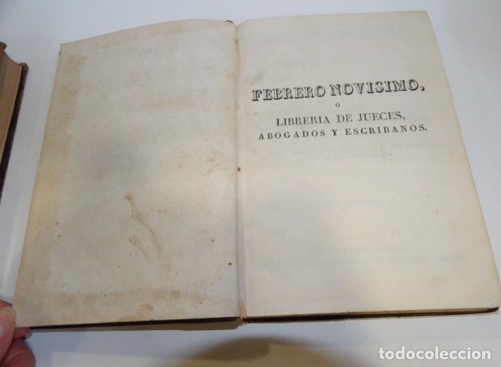 Libros antiguos: FEBRERO NOVÍSIMO Ó LIBRERÍA DE JUECES ABOGADOS Y ESCRIBANOS.1828. 1ª EDICCIÓN. 1828. EUG. DE TAPIA - Foto 12 - 176859554