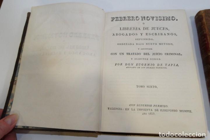 Libros antiguos: FEBRERO NOVÍSIMO Ó LIBRERÍA DE JUECES ABOGADOS Y ESCRIBANOS.1828. 1ª EDICCIÓN. 1828. EUG. DE TAPIA - Foto 13 - 176859554