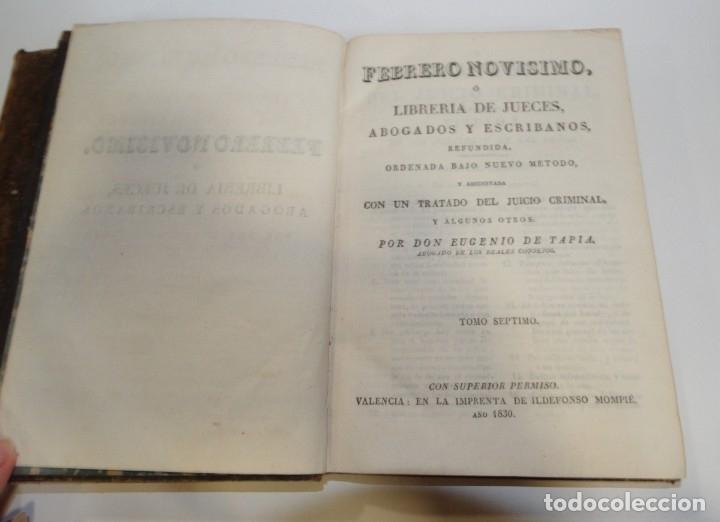 Libros antiguos: FEBRERO NOVÍSIMO Ó LIBRERÍA DE JUECES ABOGADOS Y ESCRIBANOS.1828. 1ª EDICCIÓN. 1828. EUG. DE TAPIA - Foto 16 - 176859554