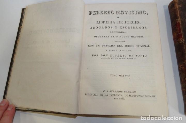 Libros antiguos: FEBRERO NOVÍSIMO Ó LIBRERÍA DE JUECES ABOGADOS Y ESCRIBANOS.1828. 1ª EDICCIÓN. 1828. EUG. DE TAPIA - Foto 17 - 176859554