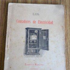 Libri antichi: LOS CONTADORES ELECTRICIDAD - EUGENIO AGACINO - TIPOGRAFÍAS GADITANA 1901 - CON 23 FIGURAS A B/N. Lote 176860178