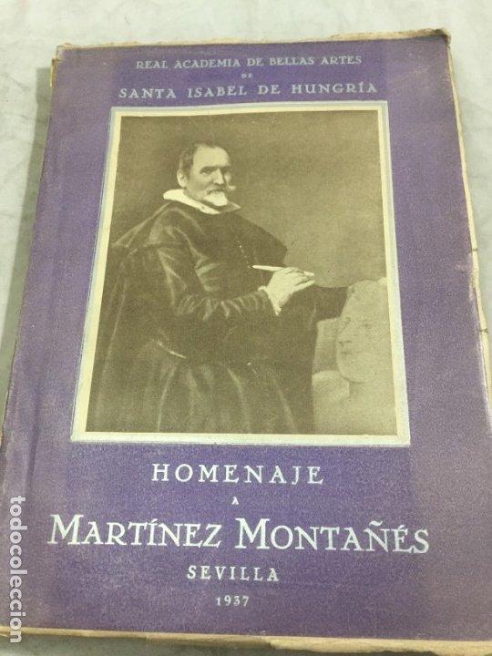 HOMENAJE A MARTÍNEZ MONTAÑÉS (1568-1649). 1939 (Libros Antiguos, Raros y Curiosos - Bellas artes, ocio y coleccionismo - Otros)