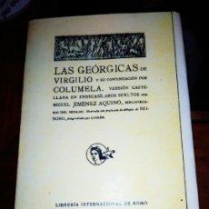 Libros antiguos: LAS GEORGIAS DE VIRGILIO Y SU CONTINUACIÓN POR COLUMELA 1920 MIGUEL JIMÉNEZ AQUINO TAPAS NUEVAS. Lote 176867482