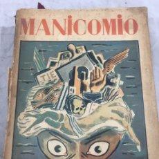 Libros antiguos: MANICOMIO HERNANDEZ-CATA 1931 DIBUJOS DE SOUTO, CON SOBRECUBIERTA ORIGINAL. Lote 176892837