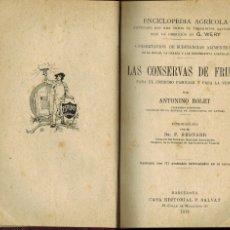 Libros antiguos: LAS CONSERVAS DE FRUTAS. PARA EL CONSUMO FAMILIAR Y PARA LA VENTA: POR ANTONIO ROLET. Lote 176896677
