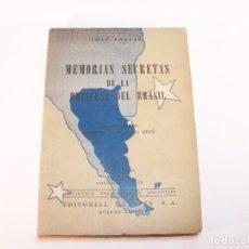 Libros antiguos: MEMORIAS SECRETAS DE LA PRINCESA DEL BRASIL. JOSÉ PRESAS. EDIT. ILUARPES. BUENOS AIRES. 1947.. Lote 176912568