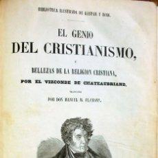 Libros antiguos: EL GENIO DEL CRISTIANISMO O BELLEZAS DE LA RELIGION CRISTIANA.VIZCONDE DE CHATEAUBRIAND.1853. Lote 176933734