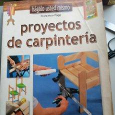 Libros antiguos: PROYECTOS DE CARPINTERIA. Lote 176958449