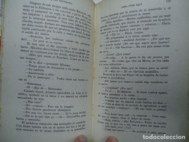 Libros antiguos: PARA VIVIR AQUÍ 1961 JUAN GOYTISOLO EDITA SUR EN BBAA RARA 1ª CON 185 PÁGINAS - Foto 5 - 176994372