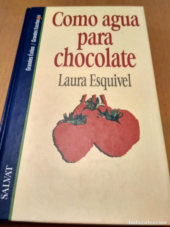 COMO AGUA PARA CHOCOLATE (Libros Antiguos, Raros y Curiosos - Bellas artes, ocio y coleccionismo - Otros)