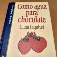Libros antiguos: COMO AGUA PARA CHOCOLATE . Lote 177007983