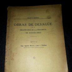 Libros antiguos: OBRAS DE DESAGÜE SUR PROVINCIA DE BUENOS AIRES ARGENTINA MERCAU WALDORP 1915 PLANOS GRÁFICOS MAPAS . Lote 177008353