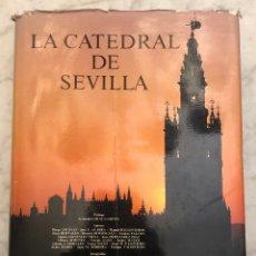 Libros antiguos: LA CATEDRAL DE SEVILLA(33€). Lote 177017604