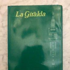 Libros antiguos: LA GIRALDA(33€). Lote 177017619