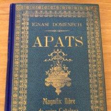 Libros antiguos: APATS. IGNASI DOMENECH 1ERA EDICIÓN. Lote 177047417