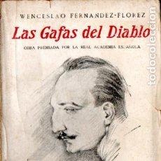 Libros antiguos: WENCESLAO FERNÁNDEZ FLÓREZ : LAS GAFAS DEL DIABLO (PUEYO, 1921). Lote 177049260