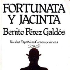 Libros antiguos: FORTUNATA Y JACINTA DE BENITO PÉREZ GALDÓS. NOVELAS ESPAÑOLAS CONTEMPORÁNEAS. EDITORIAL HERNANDO.. Lote 177060497