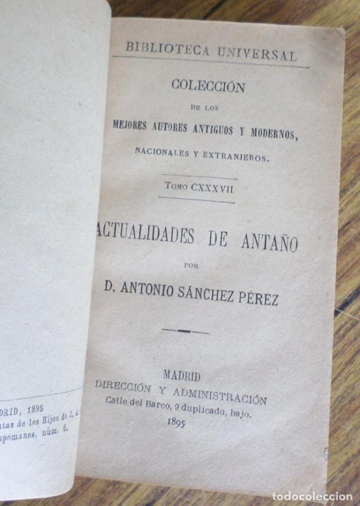 ACTUALIDADES DE ANTAÑO - ANTONIO SÁNCHEZ PÉREZ - MADRID 1895 (Libros Antiguos, Raros y Curiosos - Historia - Otros)