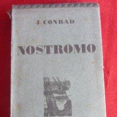 Libros antiguos: NOSTROMO. J.CONRAD. ED MONTANER Y SIMON. 1926. TOMO II. Lote 177078349
