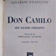 Libros antiguos: DON CAMILO. GUARESCHI. . Lote 177136830