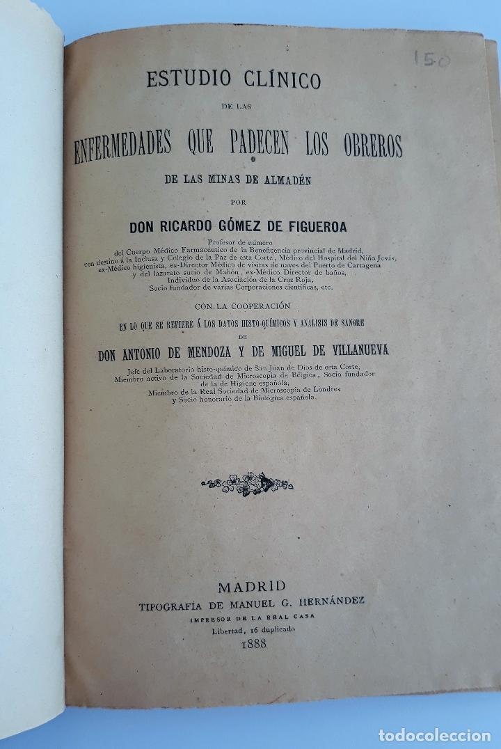 ESTUDIO CLINICO DE LAS ENFERMEDADES QUE PADECEN LOS OBREROS DE LAS MINAS DE ALMADEN. 1888. RARO W (Libros Antiguos, Raros y Curiosos - Ciencias, Manuales y Oficios - Otros)