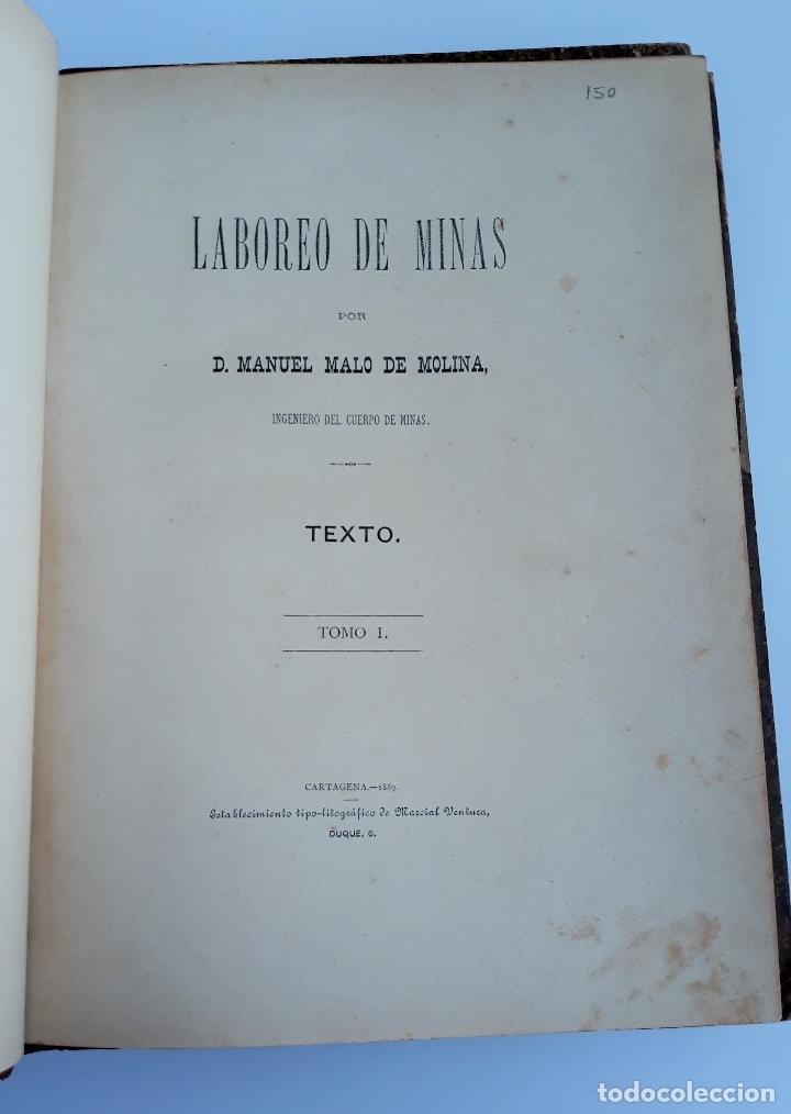 LABOREO DE MINAS, MANUEL MALO DE MOLINA. 2 TOMOS. TEXTO. 1889. W (Libros Antiguos, Raros y Curiosos - Ciencias, Manuales y Oficios - Otros)