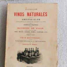 Libros antiguos: ELABORACION DE VINOS NATURALES Y ARTIFICIALES VINIFICACION ALBERTI 1901 1ª ED. Lote 177181753
