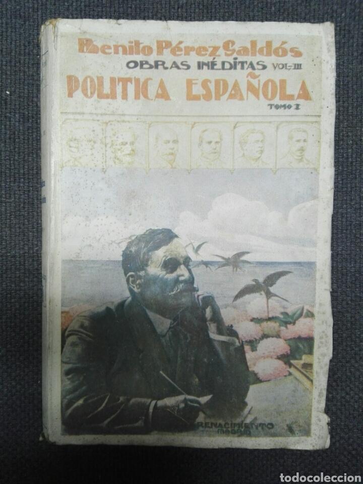 POLITICA ESPAÑOLA...1923 (Libros Antiguos, Raros y Curiosos - Historia - Otros)