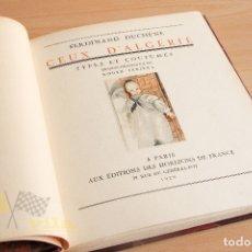 Libros antiguos: CEUX D'ALGÉRIE TYPES ET COSTUMES - FERDINAD DUCHÊNE - ILUSTRADO POR ROGER IRRIÈRA - FIRMADO - 1929. Lote 177232322