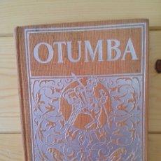 Libros antiguos: OTUMBA. ANTONIO SOLIS Y RIVADENEYRA.. Lote 177249278