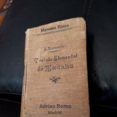 Libros antiguos: TRATADO ELEMENTAL DE MECANICA. MANUALES ROMO AÑO 1912. Lote 177298804