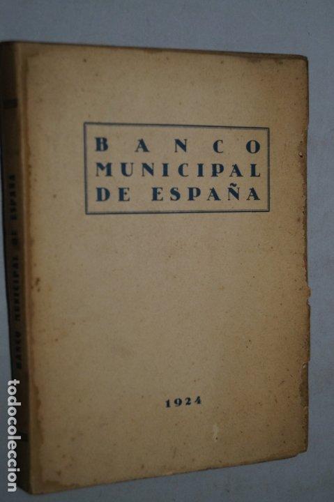 BANCO MUNICIPAL DE ESPAÑA. 1924 (Libros Antiguos, Raros y Curiosos - Ciencias, Manuales y Oficios - Otros)