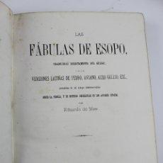 Livros antigos: L-2949. LAS FABULAS DE ESOPO, TRADUCIDAS DEL GRIEGO Y DE LAS VERSIONES LATINAS POR E. MIER. 1871.. Lote 177398685
