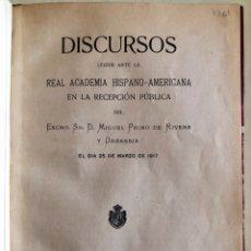 Libros antiguos: CADIZ- MIGUEL PRIMO DE RIVERA Y ORBANEJA- DISCURSOS- - 1.917. Lote 177505425