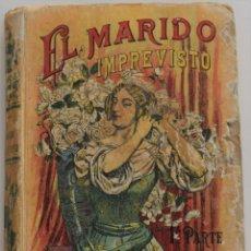 Libros antiguos: EL MARIDO IMPREVISTO 1º PARTE - EDMUNDO ABOUT - BIBLIOTECA CALLEJA. Lote 177559210