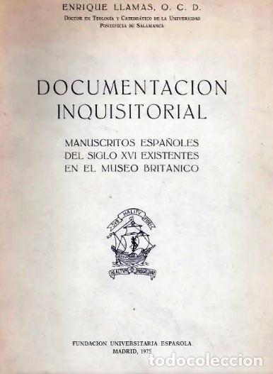 DOCUMENTACIÓN INQUISITORIAL. MANUSCRITOS DEL M. BRITÁNICO. (INQUISICIÓN. VIDA RELIGIOSA. INDICE (Libros Antiguos, Raros y Curiosos - Historia - Otros)