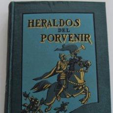 Libros antiguos: HERALDOS DEL PORVENIR - POR ASA OSCAR TAIT - SOCIEDAD INTERNACIONAL DE TRATADOS 1919. Lote 177588335