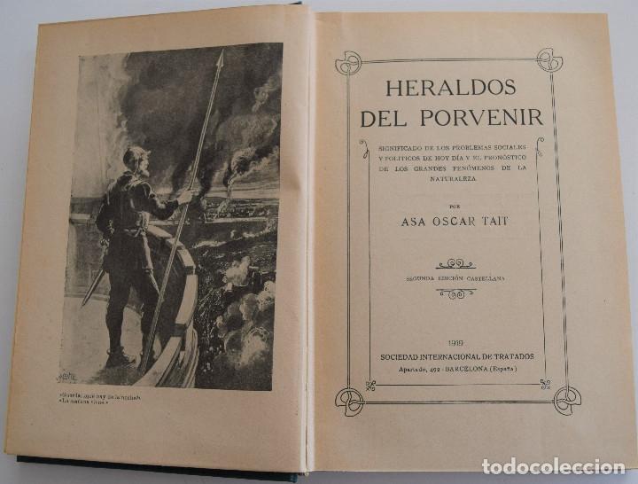 Libros antiguos: HERALDOS DEL PORVENIR - POR ASA OSCAR TAIT - SOCIEDAD INTERNACIONAL DE TRATADOS 1919 - Foto 3 - 177588335