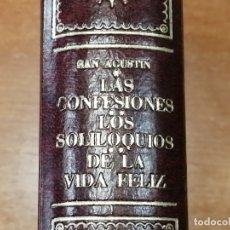 Libros antiguos: LAS CONFESIONES LOS SOLILOQUIOS DE LA VIDA FELIZ. SAN AGUSTIN. Lote 177591244