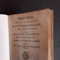 Libros antiguos: SORREGUIETA. TRIUNFO DE LA SEMANA HISPANO-BASCONGADA DEL BASCUENCE CONTRA VARIOS CENSORES. EUSKERA.. Lote 177630883