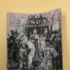 Libros antiguos: HISTORIA DE ESPAÑA - GRAN HISTORIA GENERAL DE LOS PUEBLOS HISPANOS - INSTITUTO GALLACH. Lote 177641504