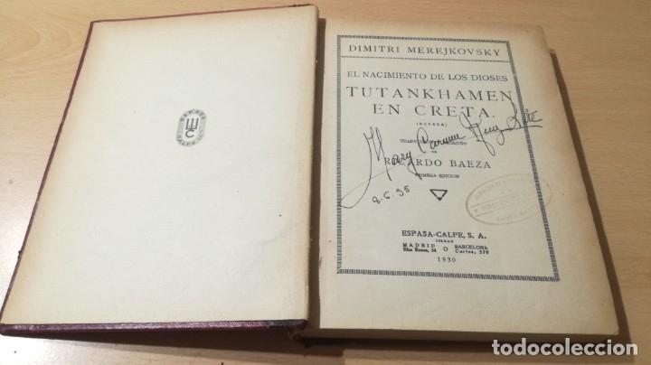 Libros antiguos: TUTANKHAMEN EN CRETA - DIMITRI MEREJKOVSKY - ESPASA CALPE -1030 - Foto 5 - 177842244