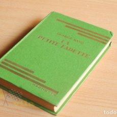 Libros antiguos: LA PETITE FADETTE - GEORGE SAND - ILLUSTRATIONS DE A. PÉCOUD - 1933 - EN FRANCÉS. Lote 177955617
